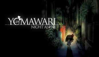 Yomawari Night Alone